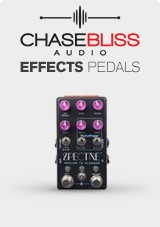 Chase Bliss Audio Effects Now in Stock
